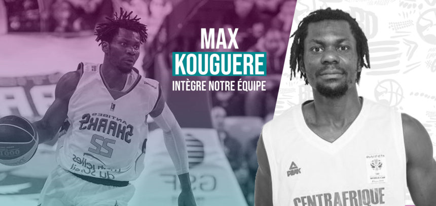 Welcome Max Kouguere