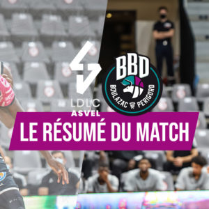 Le debrief – ASVEL vs BBD